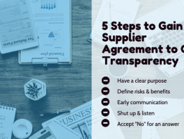 5 Steps to Gain Supplier Agreement to Cost Transparency